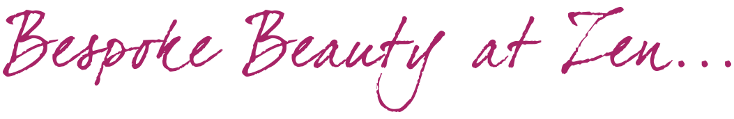 Beauty Salon Chorley | Bespoke Beauty at Zen | Waxing | Manicures | Massage | Spray Tans | Chorley